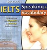 Succeed in IELTS Speaking and Vocabulary